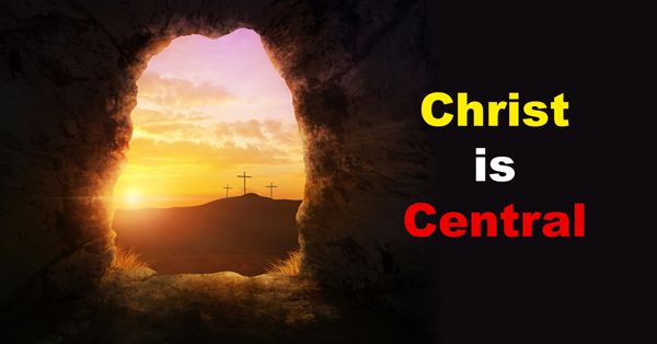 Christ is Central